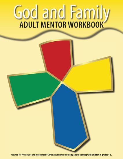 God & Family Mentor Workbook (included)