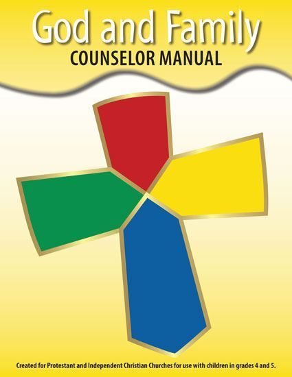 God & Family Counselor Workbook (included)