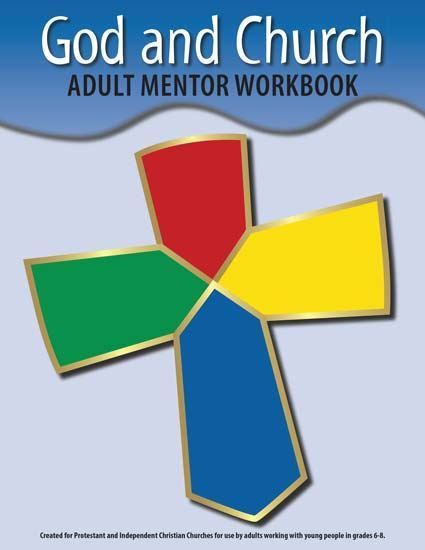 God & Church Mentor Workbook (included)