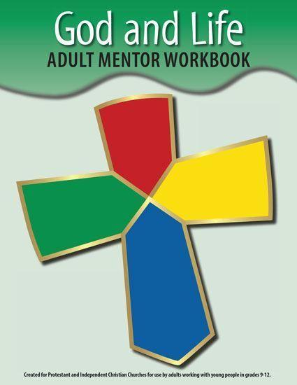 God & Life Mentor Workbook (included)