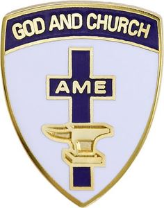 "God and Church AME 3/4"" Pin"