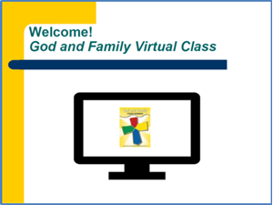 Picture of God & Family Virtual Class PowerPoint