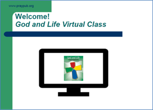 Picture of God & Life Virtual Class PowerPoint